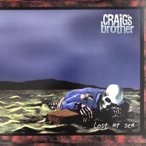 Craig's Brother – Lost At Sea