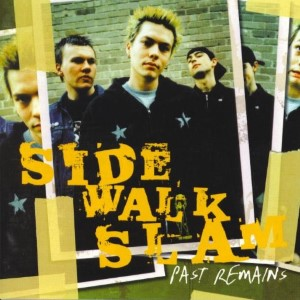 Side Walk Slam – Past Remains PROMO
