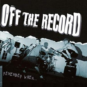 Off The Record – Remember When