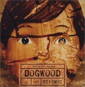 Dogwood – Seismic